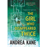 Win a signed copy of THE GIRL WHO DISAPPEARED TWICE!